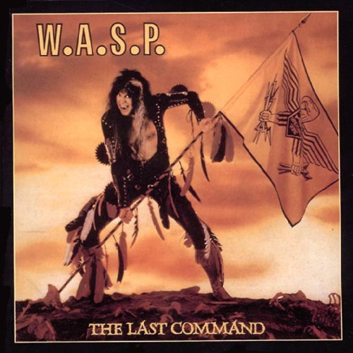 Last Command by W.A.S.P. (2010-11-02)