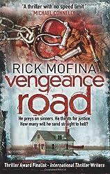 Vengeance Road (A Jack Gannon Thriller) by Rick Mofina (2011-04-15)