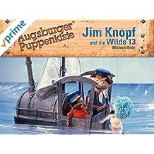 Jim Knopf und die Wilde Dreizehn