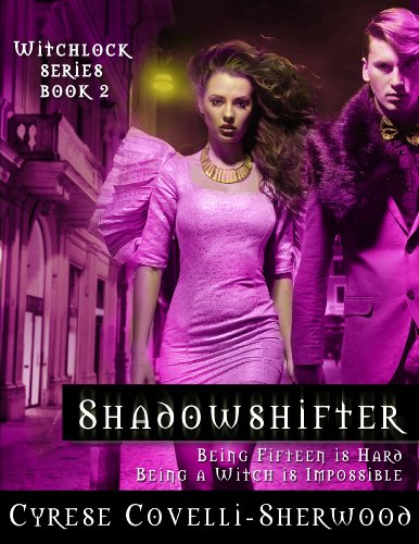 Shadowshifter (Witchlock Book 2)