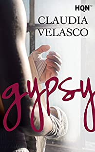 Gypsy par Claudia Velasco