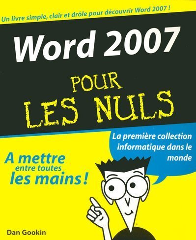 Word 2007 pour les nuls par Dan Gookin