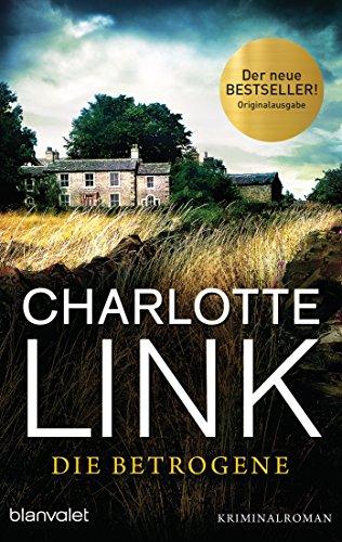 Buchseite und Rezensionen zu 'Die Betrogene: Kriminalroman' von Charlotte Link