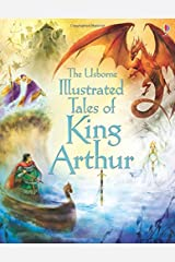 Illustrated Tales of King Arthur (Illustrated Story Collections) (Illustrated Stories) Hardcover