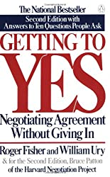Getting to Yes: Negotiating Agreement Without Giving In; Second Edition