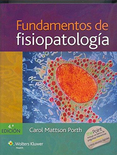 Fundamentos De Fisiopatología: Alteraciones De La Salud, Conceptos Básicos