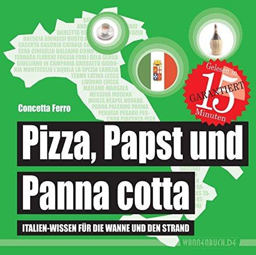na cotta: Italien-Wissen für die Wanne und den Strand (Badebuch) (Badebücher für Erwachsene) (Trinken Wannen)