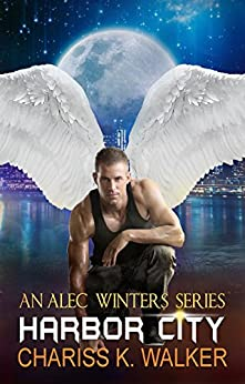 Harbor City (An Alec Winters Series Book 4) (English Edition) von [Walker, Chariss K.]