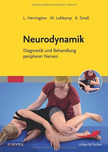 Neurodynamik: Diagnostik und Behandlung peripherer Nerven