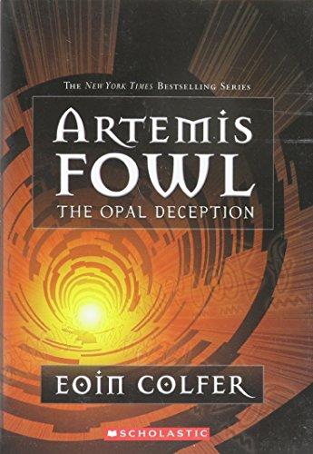 Artemis Fowl: Opal Deception (Artemis Fowl)