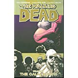The Walking Dead Volume 7: The Calm Before-