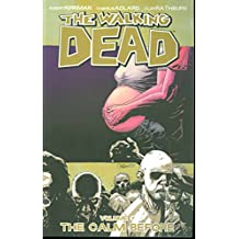 The Walking Dead, Volume 7: The Calm Before