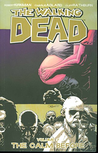 The Walking Dead Volume 7: The Calm Before- PDF Books