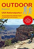 USA Nationalparks I: 23 unvergessliche Wanderungen in Kalifornien und Arizona (Outdoor Regional) - Regina Stockmann