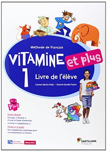 VITAMINE ET PLUS 1 LIVRE ELEVE + CD + CD DICT