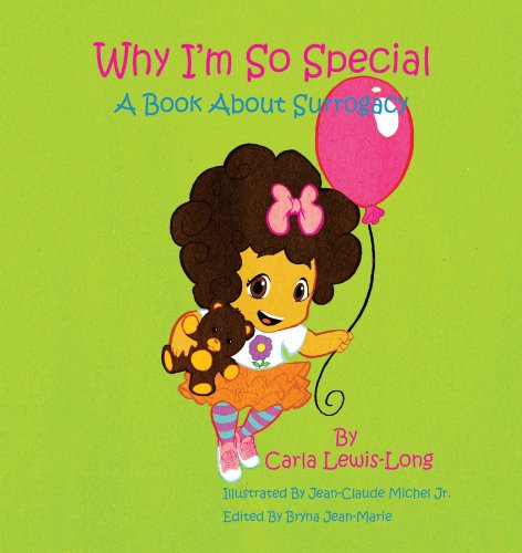 Why I'm So Special: A Book About Surrogacy por Carla Lewis-Long