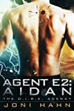 Front cover for the book Agent E2: Aidan by Joni Hahn
