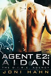 Agent E2: Aidan (The D.I.R.E. Agency Series Book 2)