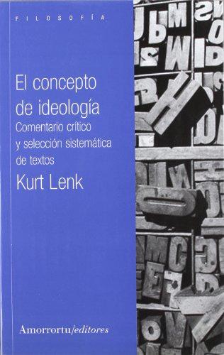El concepto de ideología: Comentario crítico y selección sistemática de textos (Filosofía)