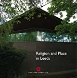 Religion and Place in Leeds (Informed Conservation) by John Minnis (2007-11-15)