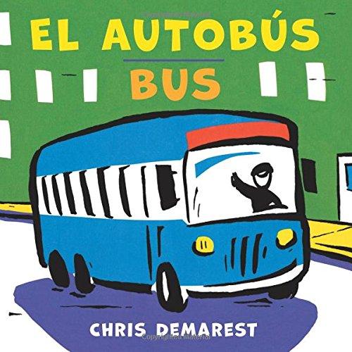 El Autobús/Bus (Bilingual Board Book) por Chris Demarest