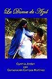 Image de La Dama de Azul: La historia de Sor María de  Ágreda y los indios Jumano