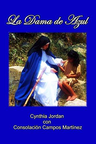 Download La Dama de Azul: La historia de Sor María de  Ágreda y los indios Jumano