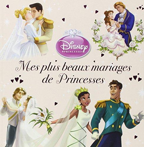 Les plus beaux mariages de princesses par Disney