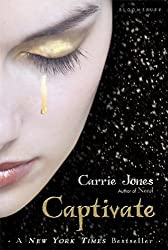 Captivate (Need) by Carrie Jones (2010-12-14)