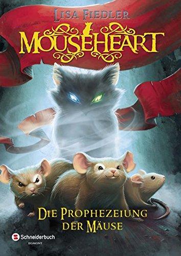 mouseheart-die-prophezeiung-der-mause