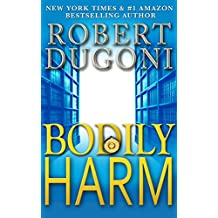 Bodily Harm: A David Sloane Novel (English Edition)
