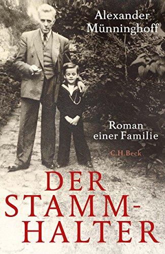 Der Stammhalter: Roman einer Familie
