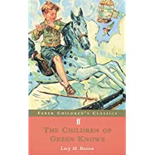 The Children of Green Knowe (Faber Children's Classics)