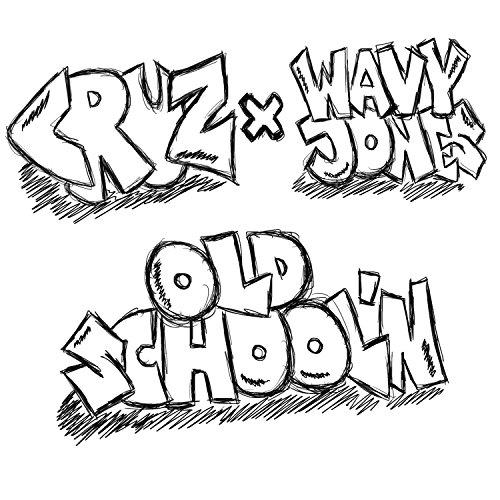 Old School'n (feat. Wavy Jones) [Explicit]