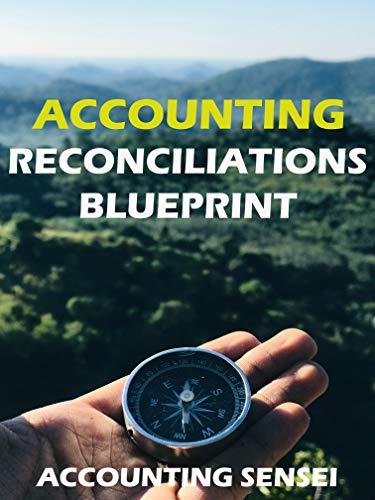 PDF Gratis Accounting Reconciliations Blueprint: accounting, finance, reconciliations, blueprint, accounting reconciliations, real life accounting