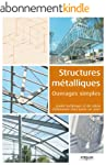 Structures m�talliques - Ouvrages sim...