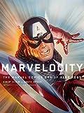 Marvelocity: The Marvel Comics A...