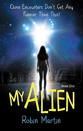 My Alien (The Alien Chronicles Book 1) by Robin Martin