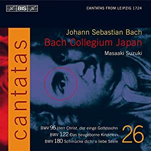 Bach : Cantates sacrées vol. 26 BWV 96, 122, 180