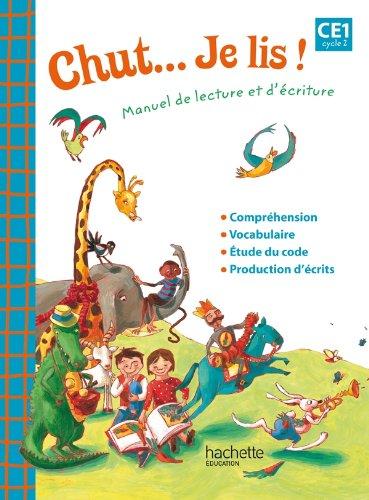 Chut... Je lis ! - Méthode de lecture CE1 - Livre élève - Ed. 2012