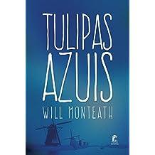 Tulipas Azuis (Portuguese Edition)