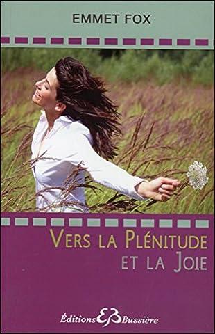 Vers La Joie - Vers la Plénitude et la