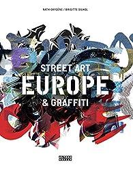 Europe, street art et graffiti par Brigitte Silhol
