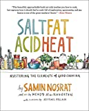 Salt, Fat, Acid, Heat: Mastering the Elements of Good Cooking (English Edition)