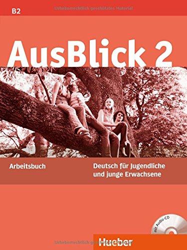 Ausblick. Arbeitsbuch. Con CD Audio. Per le Scuole superiori: 2