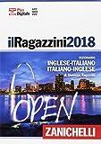 Il Ragazzini 2018. Dizionario inglese-italiano, italiano-inglese. Plus digitale. Con Contenuto digitale (fornito elettronicamente). Con DVD-ROM