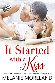 It Started with a Kiss by [Moreland, Melanie]