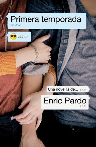 Primera temporada (Catalan Edition) por Enric Pardo