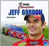 Jeff Gordon (NASCAR Champions) by Nicole Pristash (2008-09-06)