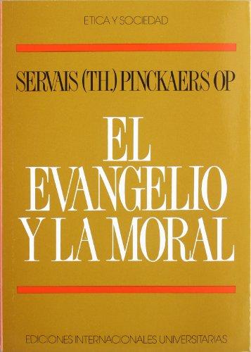 El Evangelio y la moral (Etica y sociedad) por Servais Pinckaers